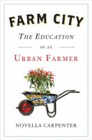 Cover of Farm City: the Education o