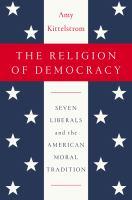 The Religion of Democracy