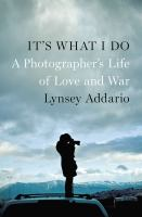 Cover of It's What I Do:  A Photogr