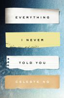 Everything I Never Told You