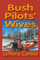 Bush Pilot's Wives