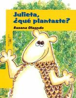 Julieta qué plantaste?