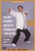 Eight simple qigong exercises for health