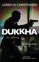 Dukkha, the Suffering