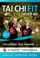 Tai Chi Fit Over 60: Live Longer, Feel Younger (DVD)