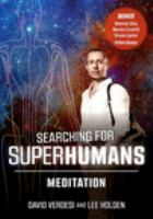 Searching for superhumans. Meditation [DVD].