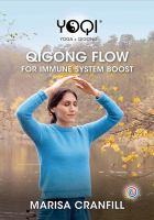Yoqi: Qigong Flow for Immune System Boost