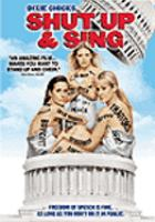 Shut up and sing [videorecording (DVD)]