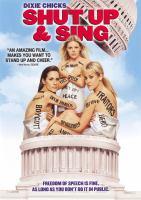Shut up & sing [videorecording (DVD)]