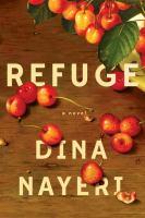 Refuge : a novel