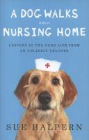 A Dog Walks Into A Nursing Home
