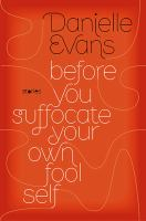 Image: Before You Suffocate your Own Fool Self