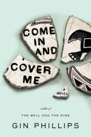 Come in and Cover Me