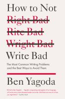 How to Not Write Bad