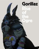 Rise of the Ogre : Gorillaz