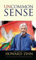 Uncommon Sense From the Writings of Howard Zinn