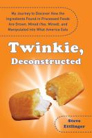 Twinkie, Deconstructed