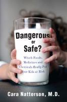 Dangerous or Safe?