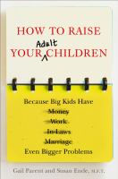 How to Raise your Adult Children