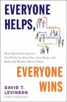 Everyone Helps, Everyone Wins