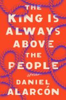 The king is always above the people : stories