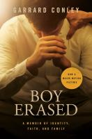 Boy erased : a memoir