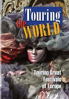 Touring Great Festivals of Europe