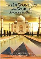 The 14 Wonders of the World Ancient & New
