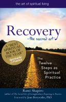 Recovery--the Sacred Art