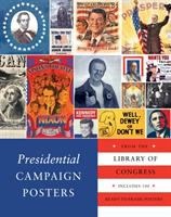 Presidential Campaign Posters From the Library of Congress