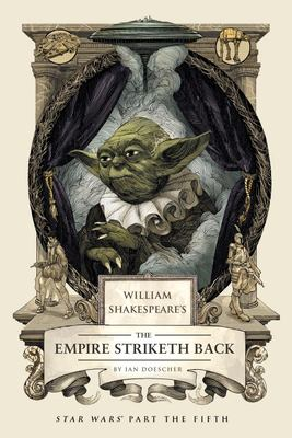 Cover image for William Shakespeare's The Empire Striketh Back