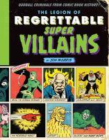 The Legion of Regrettable Supervillains
