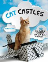 Cat castles : 20 cardboard habitats you can build yourself
