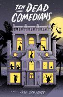 10 Dead Comedians : A Murder Mystery