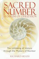 Sacred Number and the Origins of Civilization