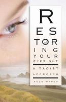 Restoring your Eyesight