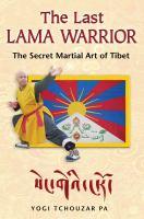 The Last Lama Warrior