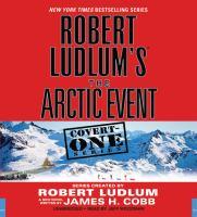 Robert Ludlum's the Arctic Event