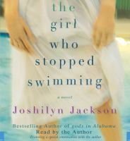 The Girl Who Stopped Swimming(Unabridged,CDs)