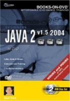 Beginners Java 2 V1.5 2004-- on DVD