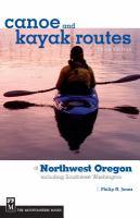 Canoe and Kayak Routes of Northwest Oregon