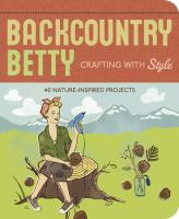 Backcountry Betty Crafting With Style