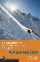 Backcountry ski & snowboard routes : Washington