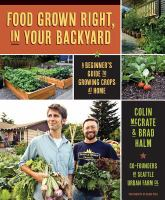 Food Grown Right, in your Backyard