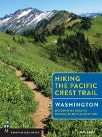 Hiking the Pacific Crest Trail, Washington
