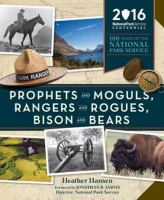 Prophets and Moguls, Rangers and Rogues, Bison and Bears
