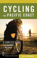 Cycling the Pacific Coast, [2017]