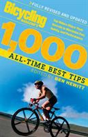Bicycling Magazine's 1,000 All-time Best Tips