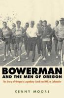 Bowerman and the Men of Oregon