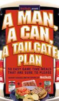 A Man, A Can, A Tailgate Plan